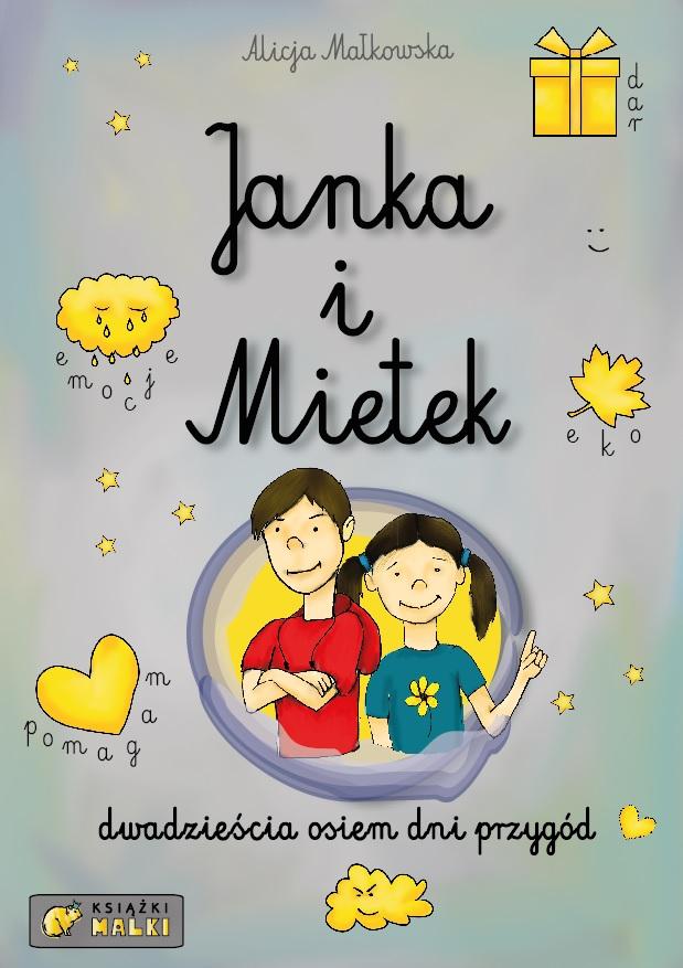 Janka i Mietek dwadzieścia osiem dni przygód